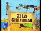 9XM Do Pal Ka Interval presents Zila Ghatiabad