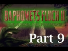 Let's Walktrough Baphomets Fluch 2 - Die Spiegel der Finsternis (Part 9)