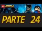 LEGO Batman 2: DC Super Heroes - Parte 24