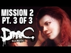 DmC Walkthrough - Dante's Mom & Osiris! - Mission 2 (Home Truths) Part 3 of 3 - Devil May Cry 5