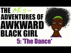 ABG | The Misadventures of AWKWARD Black Girl - Episode 5