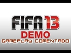 Fifa 13 Gameplay Comentado Demo pc