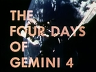 Four Days of Gemini 4 -  1965 NASA Space Program Educational Documentary