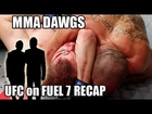 UFC on Fuel TV 7 London RECAP : Live Post Fight Results w/ MMA Dawgs!