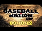 The Baseball Nation Show - Episode 7