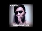 Mal Griezy - Timilai Deke Pachi