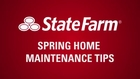 State Farm Spring Home Maintenance