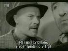 Covek iz hrastove sume 1964 / Domaci film  II. od II. Deo